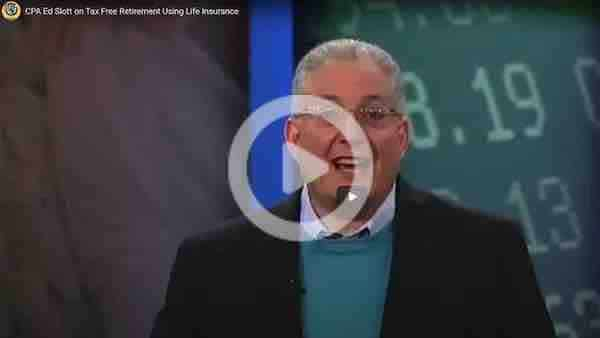 Ed Slott Tax Free Retirement Using Insurance