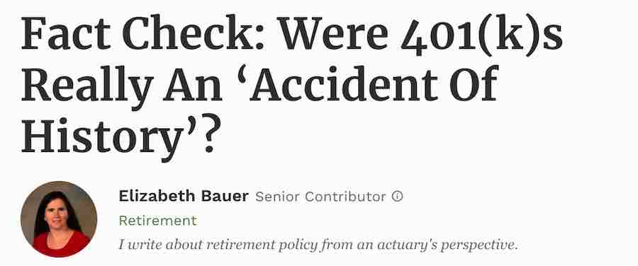 Fact Check - Were 401ks Really An Accident Of History